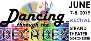 Dancing Through the Decades 2019 Recital Logo